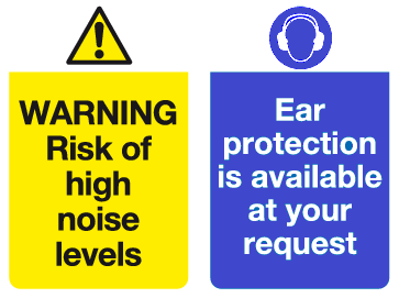 Warning Risk of high noise levels Ear protection is available at your request sign
