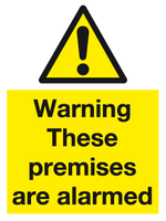Warning These premises are alarmed sign
