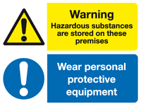 Warning Hazardous Substances are stored on these premises Wear personal protective equipment sign