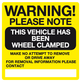 Warning Please Note This vehicle has been wheel clamped sign
