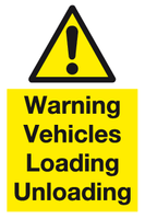 Warning Vehicles Loading Unloading sign
