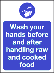Wash your hands before and after handling raw and cooked food sign
