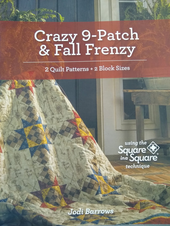 Crazy 9-Patch and Fall Frenzy Quilt Patterns #2002