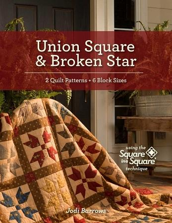 Union Square & Broken Star Square in a Square Quilt Patterns
