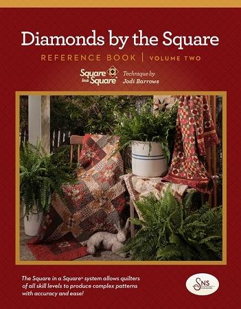 Square in a Square Technique: Diamonds by the Square  Reference Book Volume Two