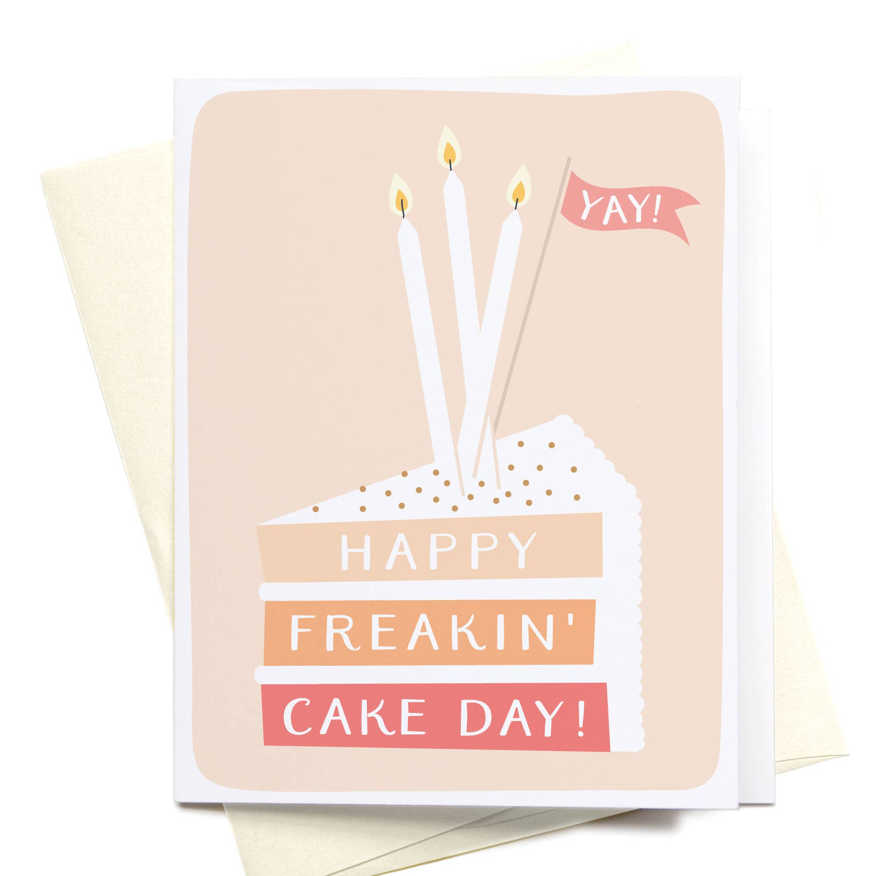 Happy Freaking Cake Day Greeting Card