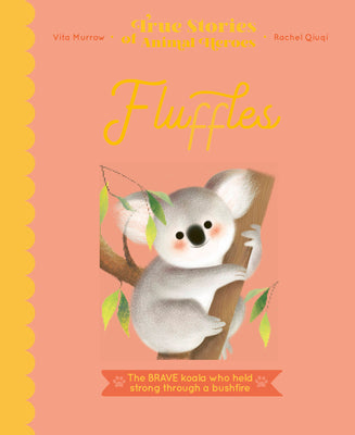 Fluffles (True Stories of Animal Heroes)