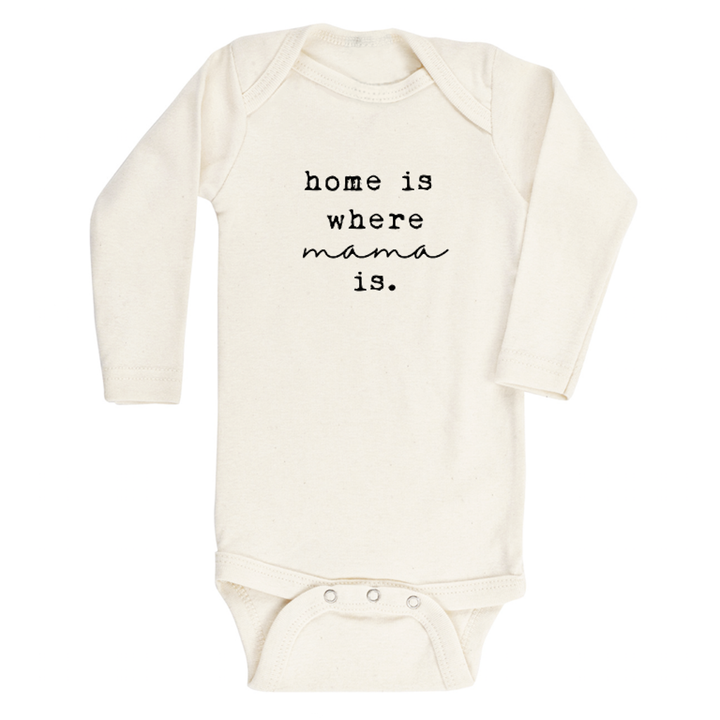 Home is Where the Mama is Onesie