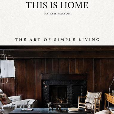 This is Home; The Art of Simple Living - pod&seed online