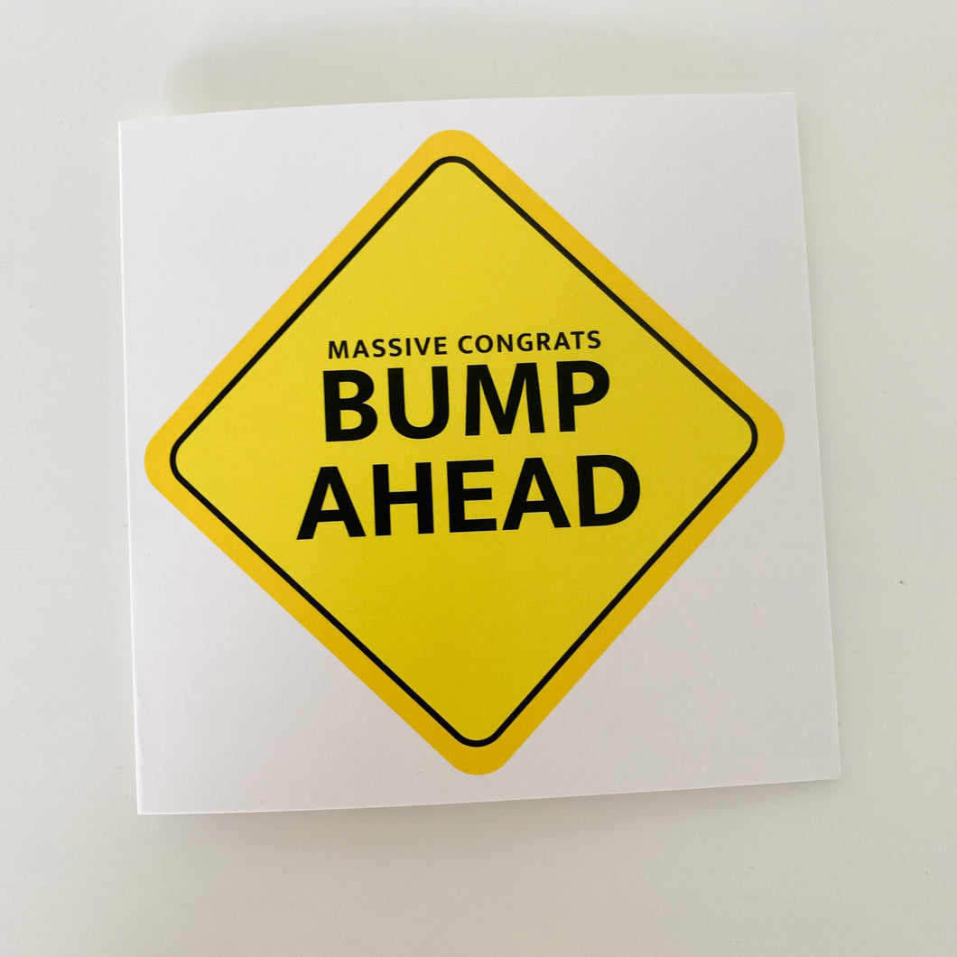 Bump Ahead Sign New Baby Pregnant/Expecting Funny Card!