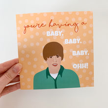 Load image into Gallery viewer, Baby Justin Bieber New Baby Pregnant/Expecting Funny Card! Active