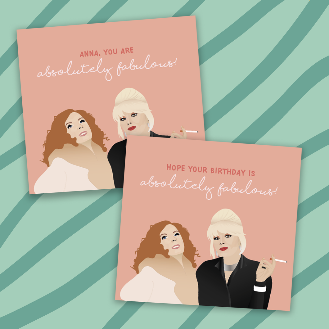 Absolutely Fabulous Personalised Birthday Card! (2 styles available!) Active