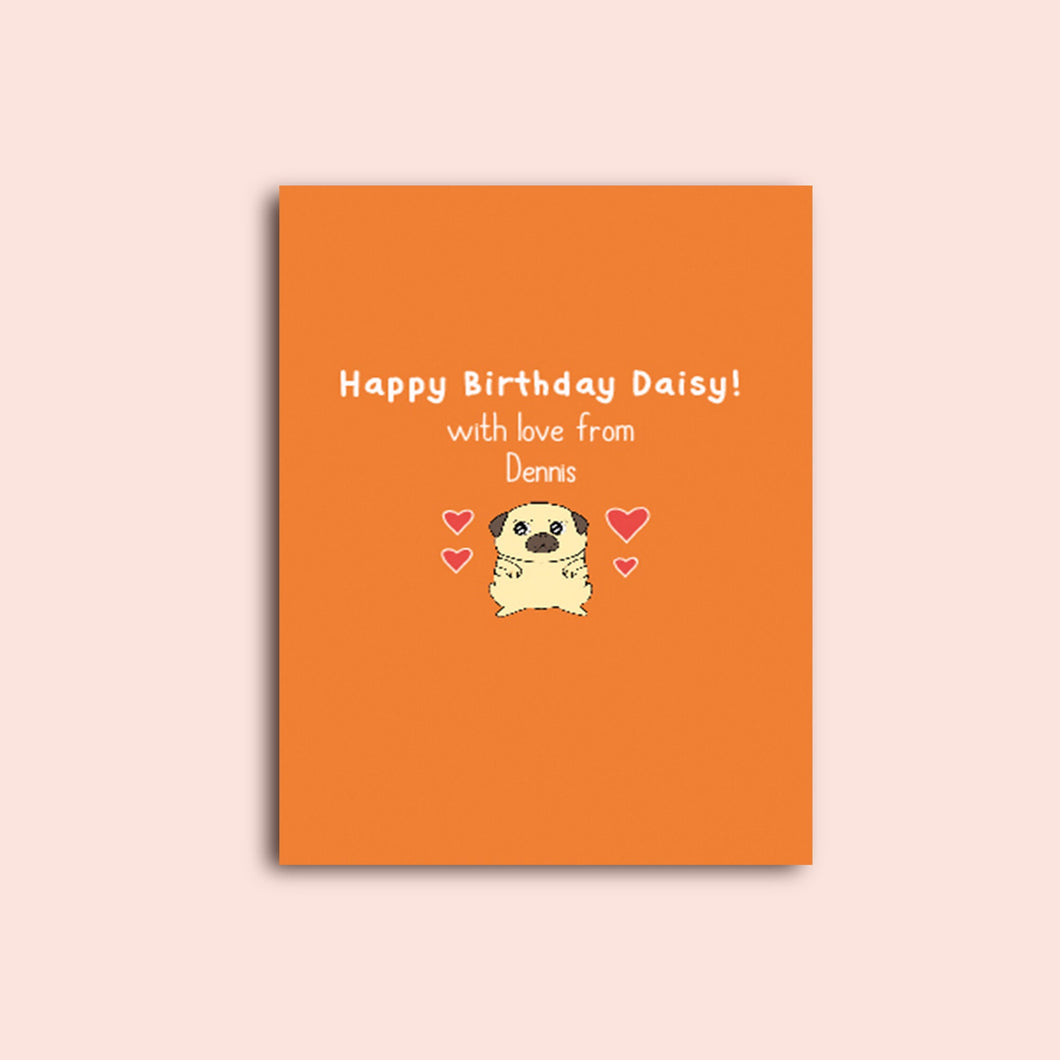 Personalised Pug Birthday (For multiple occasions) Card