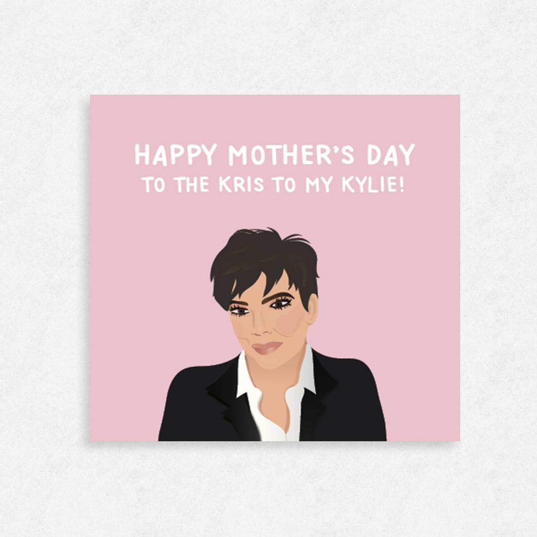 Kris Jenner/Kardashian Inspired Happy Mother's Day Card (Multiple Copy Options Available)