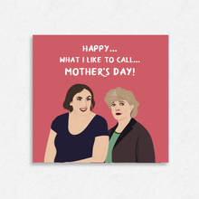 "Load image into Gallery viewer, Miranda Hart ""What I Like To Call / Such Fun"" TV Show Inspired Mother's Day Card!"