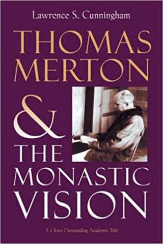 Thomas Merton and the Monastic Vision (Paperback)