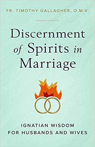 Discernment of Spirits in Marriage (Paperback)