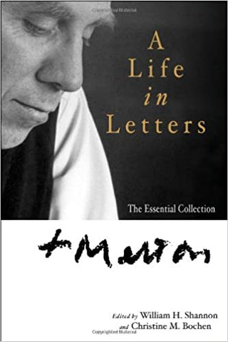 Thomas Merton: A Life in Letters: The Essential Collection (Paperback)