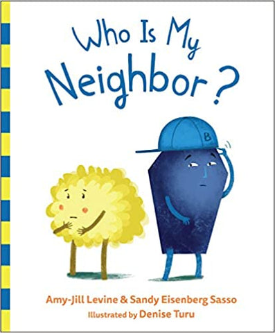 Who Is My Neighbor? (Hardcover)