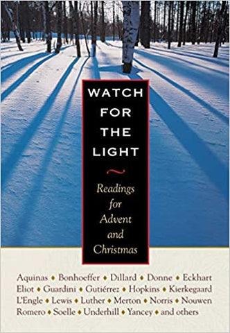 Watch for the Light: Advent and Christmas Readings (Hardcover)