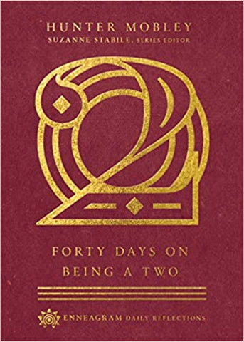 Forty (40) Days on Being a Two (Enneagram Daily Reflections) (Hardcover)
