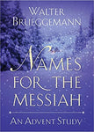 Names for the Messiah: An Advent Study (Paperback)