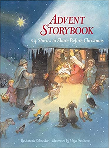 Advent Storybook: 24 Stories to Share Before Christmas Hardcover – Illustrated