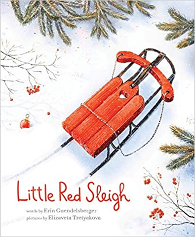 Little Red Sleigh: A Heartwarming Christmas Book For Children (Hardcover) Picture Book