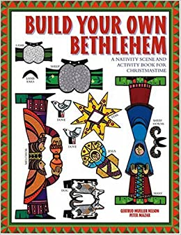 Build Your Own Bethlehem: A Nativity Scene and Activity Book for Christmastime Paperback