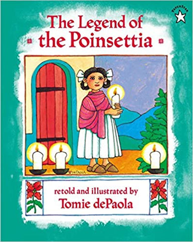 The Legend of the Poinsettia Paperback – Picture Book
