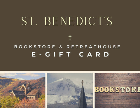 St. Benedict's Bookstore & Retreathouse E-Gift Card
