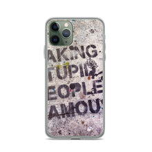 Load image into Gallery viewer, Stupid Famous People IPhone Case - FRANKdesigns.Co
