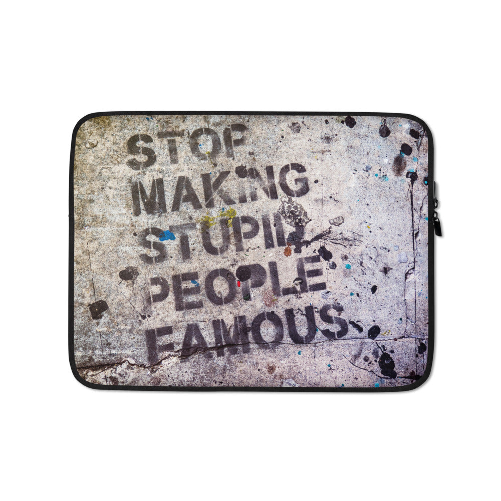 Stupid Famous People Laptop Sleeve - FRANKdesigns.Co
