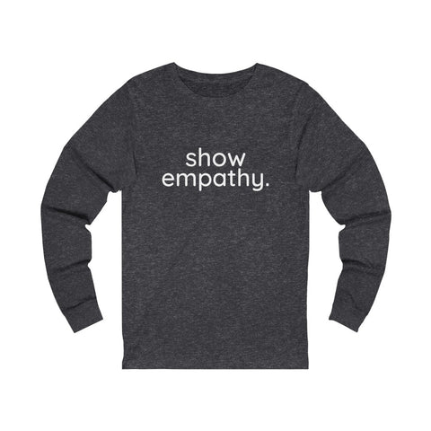 Show Empathy Jersey Long Sleeve