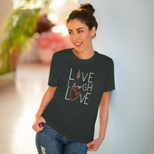 Load image into Gallery viewer, Inspirational, Live Laugh Love, Organic T-shirt