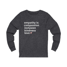 Load image into Gallery viewer, Empathy Is Jersey Long Sleeve