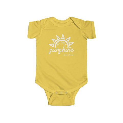 """My Only Sunshine"" Infant Onsie"