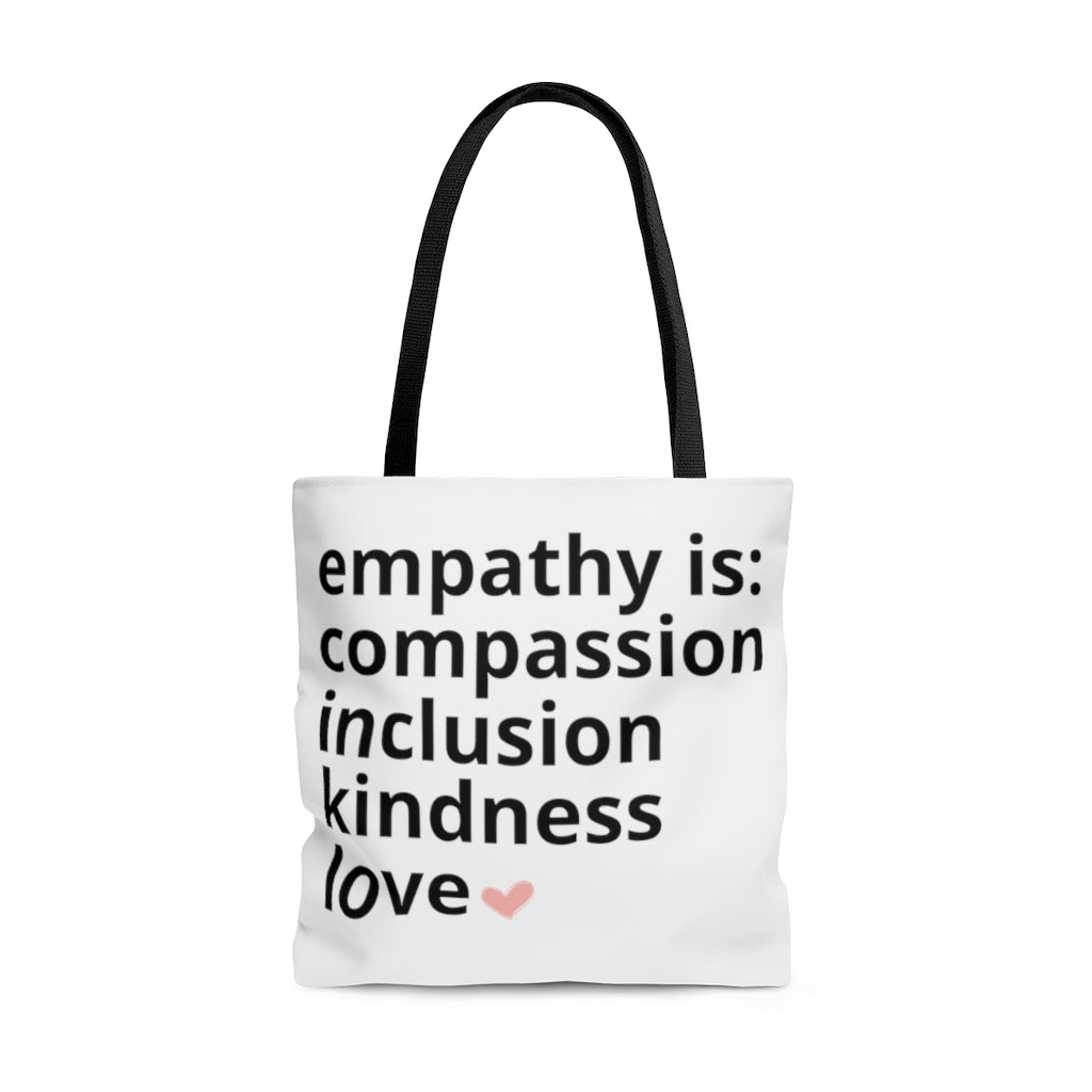 Empathy Is Tote Bag