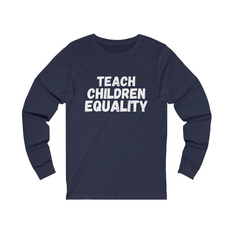 Teach Children Equality Jersey Long Sleeve
