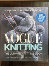 Load image into Gallery viewer, Vogue Knitting: The Ultimate Knitting Book