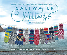 Load image into Gallery viewer, Saltwater Mittens: From the Island of Newfoundland, More Than 20 Heritage Designs to Knit