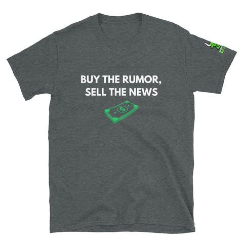 Buy The Rumor, Sell The News