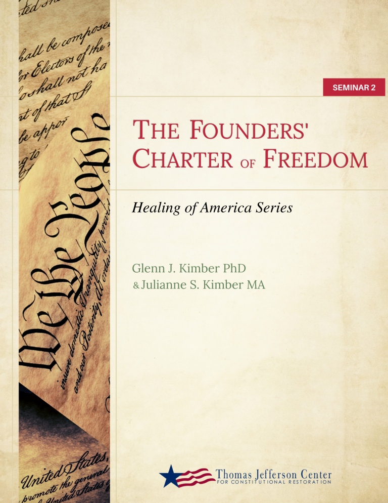 Seminar 2: The Founder's Charter of Freedom
