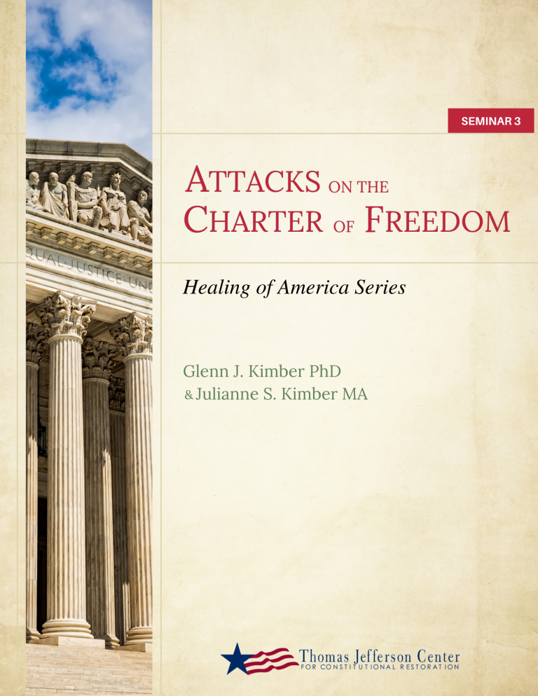 Seminar 3: Attacks on the Charter of Freedom