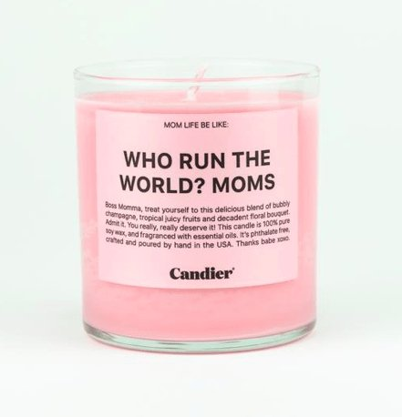 WHO RUN THE WORLD? MOMS. CANDLE - Orin&Oak
