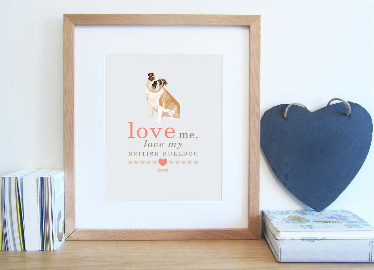 Love me, love my dog typography print with illustrated bulldog in cappuccino and coral colour scheme.