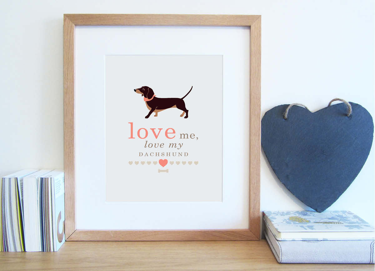Love me, love my dog typography print with illustrated dacshund in cappuccino and coral colour scheme..