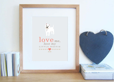 Love me, love my dog typography print with illustrated Westie in cappuccino and coral colour scheme.