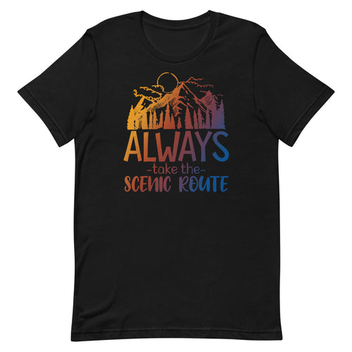 Always Take The Scenic route Unisex T-Shirt - Duck 'n' Monkey