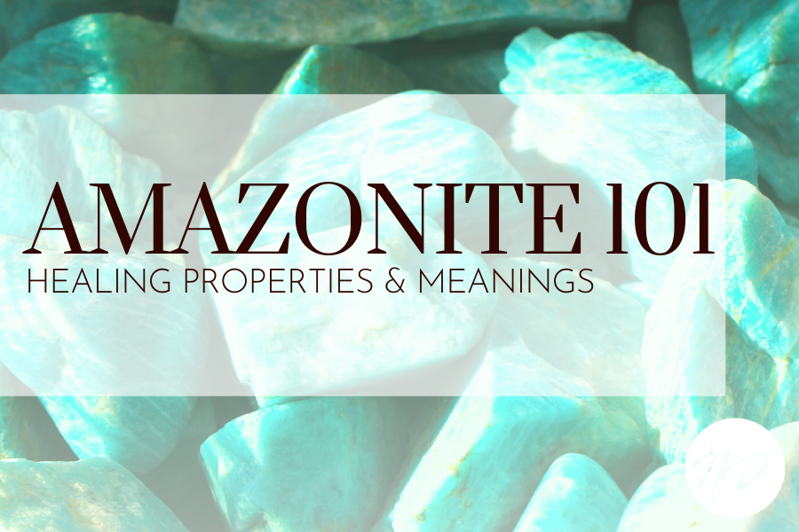 Amazonite 101: Healing Properties & Meanings